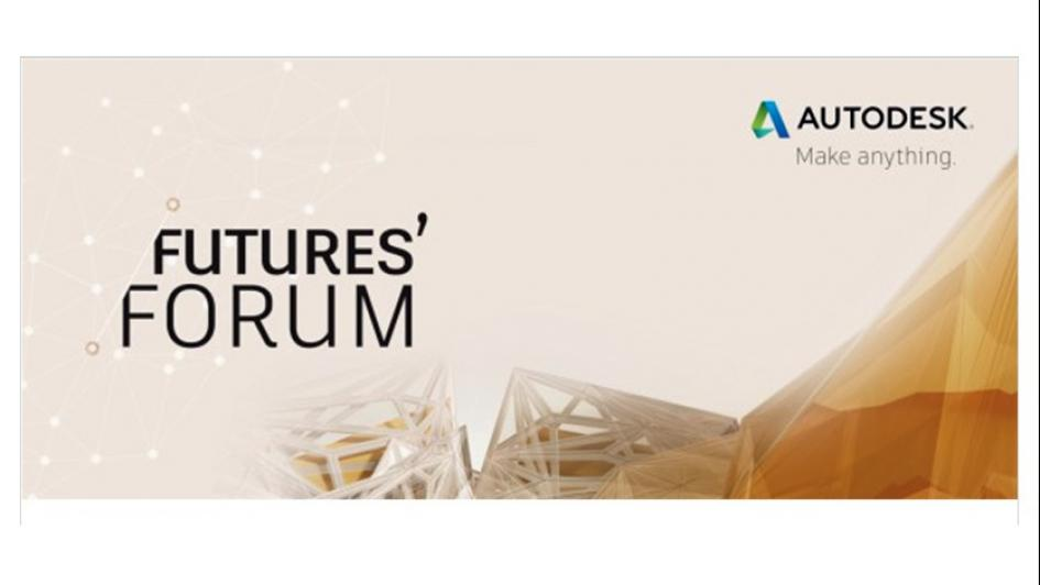Autodesk Futures' Forum gives you a sneak of the future
